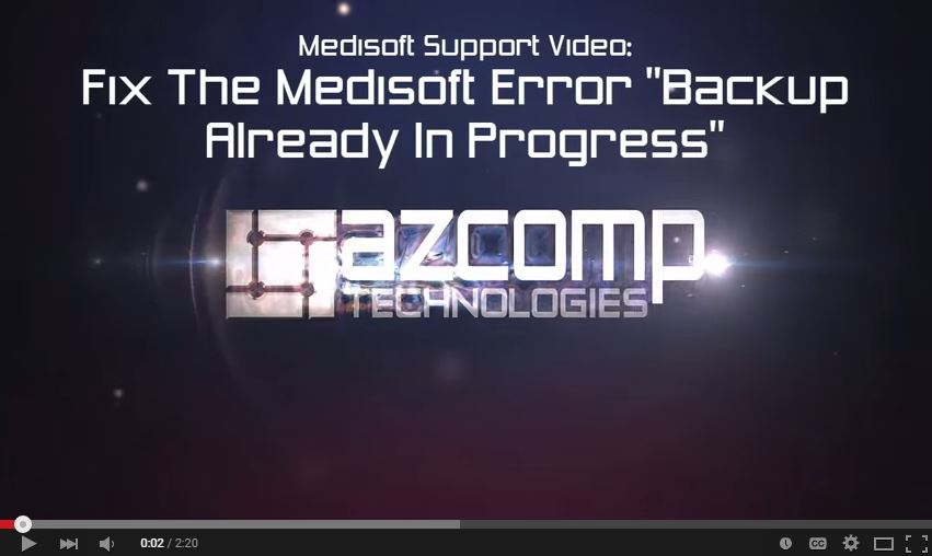 "Video for how to fix Medisoft error ""backup already in progress"""