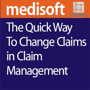 The Quick Way To Change Claims In Claims Management